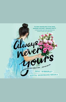 Always Never Yours, Emily Wibberley