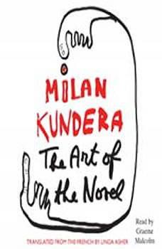 The Art of the Novel, Milan Kundera