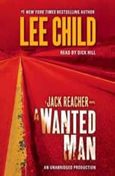 A Wanted Man: A Jack Reacher Novel, Lee Child