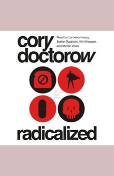 Radicalized, Cory Doctorow