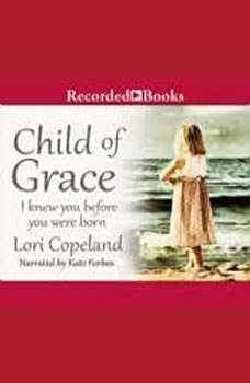 Child of Grace, Lori Copeland