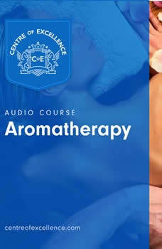 Aromatherapy, Centre of Excellence