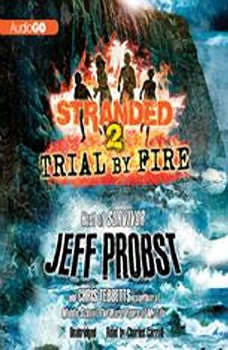 Trial by Fire, Jeff Probst; Chris Tebbetts