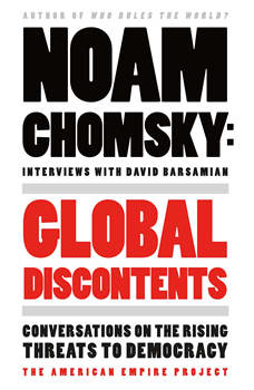 Global Discontents: Conversations on the Rising Threats to Democracy, Noam Chomsky