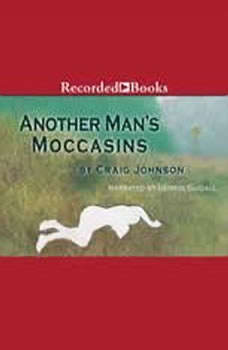 Another Man's Moccasins, Craig Johnson