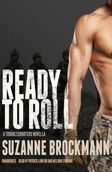 Ready to Roll: A Troubleshooters Novella A Troubleshooters Novella, Suzanne Brockmann
