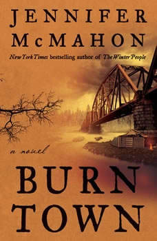 Burntown, Jennifer McMahon