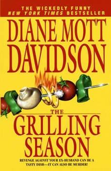 The Grilling Season: A Culinary Mystery (The Goldy Bear Culinary Mystery Series), Diane Mott Davidson