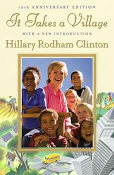 It Takes a Village, Hillary Rodham Clinton