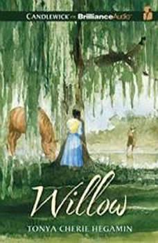 Willow, Tonya Cherie Hegamin