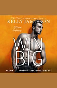 Win Big, Kelly Jamieson