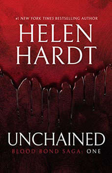 Unchained: Blood Bond Saga Volume 1, Helen Hardt