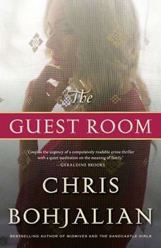 The Guest Room, Chris Bohjalian