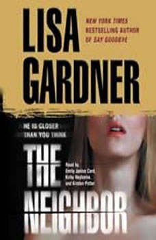 The Neighbor: A Detective D. D. Warren Novel, Lisa Gardner