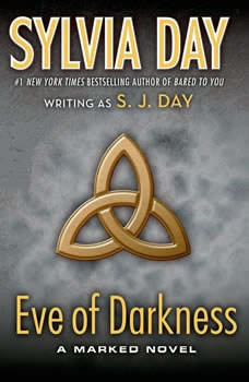 Eve of Darkness: A Marked Novel, S. J. Day