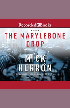 The Marylebone Drop, Mick Herron
