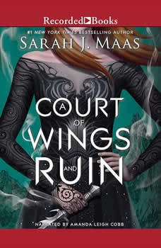 A Court of Wings and Ruin, Sarah J. Maas