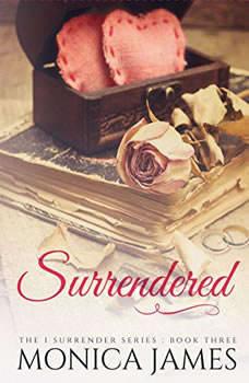 Surrendered, Monica James
