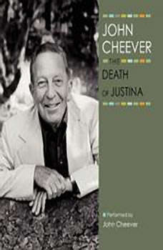 The Death of Justina, John Cheever