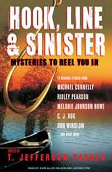Hook, Line & Sinister: Mysteries to Reel You In, T. Jefferson Parker