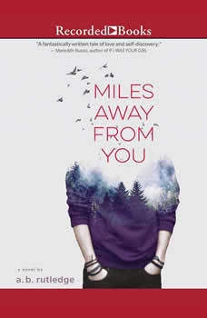 Miles Away From You, A.B. Rutledge