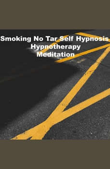 Smoking No Tar Self Hypnosis Hypnotherapy Meditation, Key Guy Technology