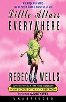 Little Altars Everywhere, Rebecca Wells