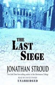 The Last Siege, Jonathan Stroud