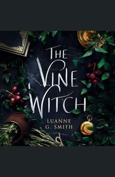 The Vine Witch, Luanne G. Smith