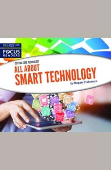 All About Smart Technology, Megan Blakemore