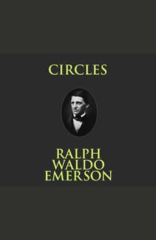 Circles, Ralph Waldo Emerson