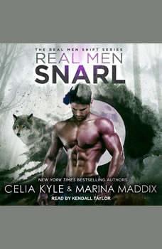 Real Men Snarl, Celia Kyle