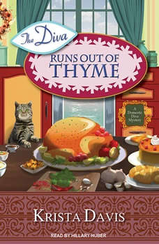 The Diva Runs Out of Thyme: A Domestic Diva Mystery, Krista Davis
