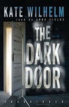 The Dark Door, Kate Wilhelm