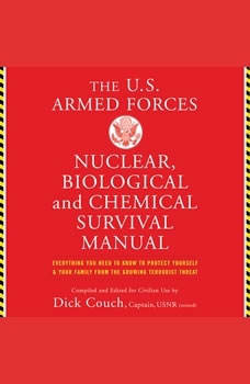 U.S. Armed Forces Nuclear, Biological And Chemical Survival Manual, Dick Couch