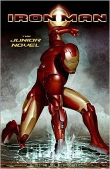 The Iron Man Collection: Iron Man, Iron Man 2, and Iron Man 3, Marvel Press