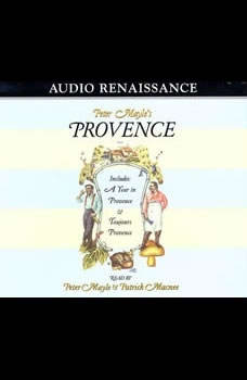Peter Mayle's Provence, Peter Mayle