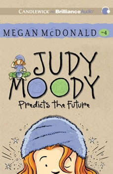 Judy Moody Predicts the Future (Book #4), Megan McDonald