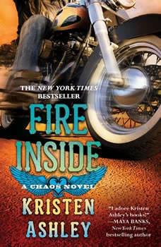 Fire Inside: A Chaos Novel A Chaos Novel, Kristen Ashley