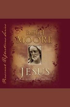 Jesus: 90 Days With the One and Only, Beth Moore