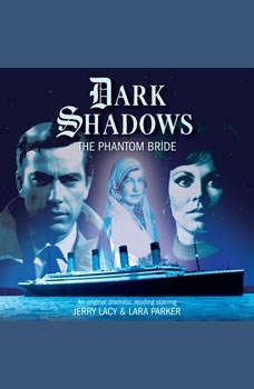 Dark Shadows - The Phantom Bride, Mark Thomas Passmore