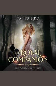 The Royal Companion: An epic love story, Tanya Bird