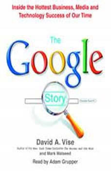 The Google Story, David A. Vise