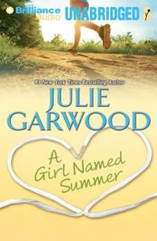 A Girl Named Summer, Julie Garwood