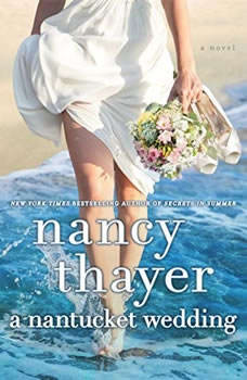 A Nantucket Wedding, Nancy Thayer