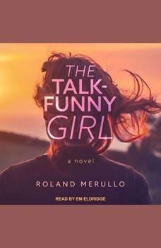 The Talk-Funny Girl, Roland Merullo