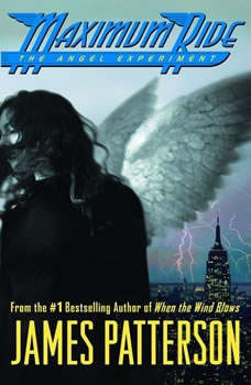 The Angel Experiment: A Maximum Ride Novel, James Patterson
