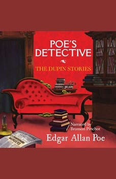 Poes Detective: The Dupin Stories, Edgar Allan Poe