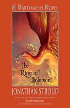 The Ring of Solomon: A Bartimaeus Novel: A Bartimaeus Novel, Jonathan Stroud