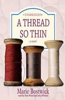 A Thread So Thin: The Cobbled Court Series, Book 3, Marie Bostwick